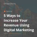 5 Ways to Increase Your Revenue Using Digital Marketing